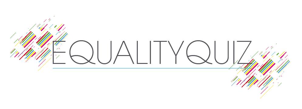 Equality Quiz